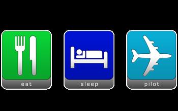 Eat, Sleep, Pilot