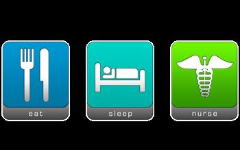 Eat, Sleep, Nurse