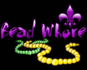Mardi Gras Bead Whore