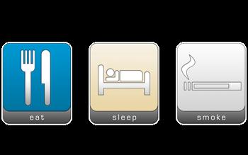 Eat, Sleep, Smoke