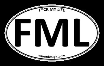 FML Oval - F*ck My Life