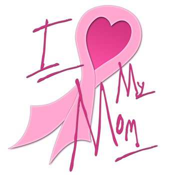 I Heart/Support My Mom