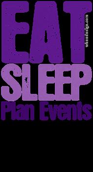 Purple EAT SLEEP Plan Events