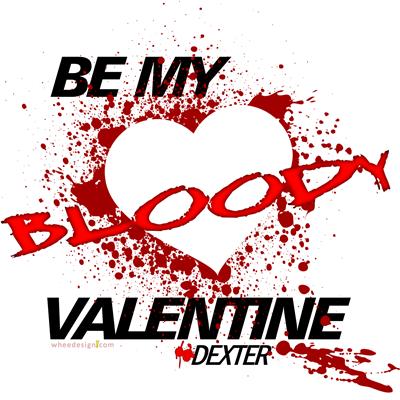 Be My Bloody Valentine - Dexter