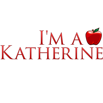 I'm a Katherine