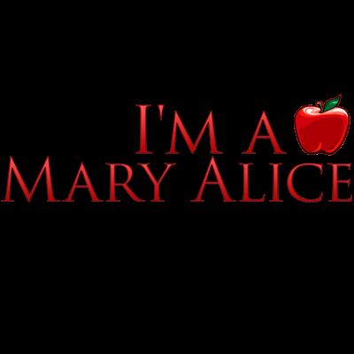 I'm a Mary Alice
