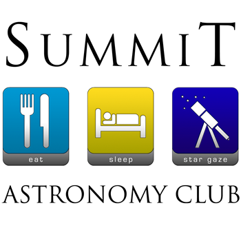 Summit Astronomy Club - Eat, Sleep, Stargaze
