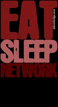 Red EAT SLEEP NETWORK