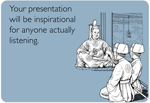Presentation Will Be Inspirational