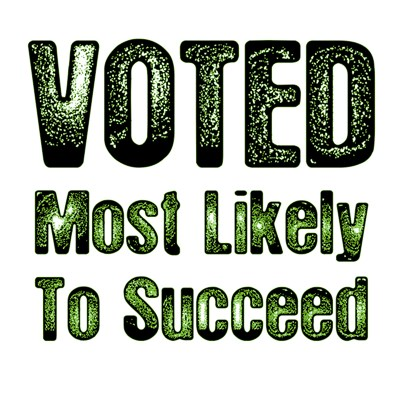 Voted Most Likely To Succeed funny t shirt design from BurnTees
