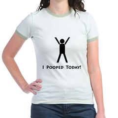 I pooped today! Jr. Ringer T-Shirt