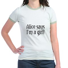 Alice Says I'm A Girl! Jr. Ringer T-Shirt