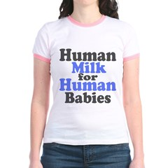 Human Milk.... Jr. Ringer T-Shirt