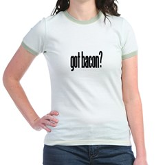 got_bacon_100_7x5.gif Jr. Ringer T-Shirt
