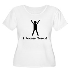 I pooped today! Women's Plus Size Scoop Neck T-Shirt