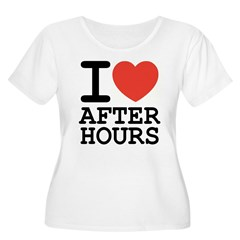 I love after hours Women's Plus Size Scoop Neck T-Shirt