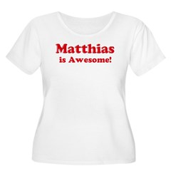 Matthias is Awesome Women's Plus Size Scoop Neck T-Shirt