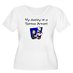 My Daddy is a Tattoo Artist Women's Plus Size Scoop Neck T-Shirt