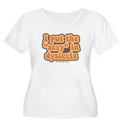 I put the sexy in dyslexia Women's Plus Size Scoop Neck T-Shirt
