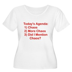 Today's Agenda: Chaos Women's Plus Size Scoop Neck T-Shirt