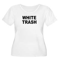 WhiteTrash.jpg Women's Plus Size Scoop Neck T-Shirt