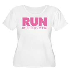 Run Like You Stole Something Women's Plus Size Scoop Neck T-Shirt