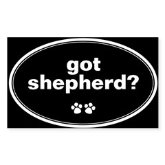Got Shepherd? Oval Sticker (Rectangle 10 pk)