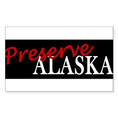 Preserve Alaska Sticker (Rectangle 10 pk)