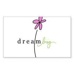 Dream Big Rectangle Sticker (Rectangle 10 pk)
