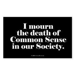 Common Sense Died Rectangle Sticker (Rectangle 10 pk)