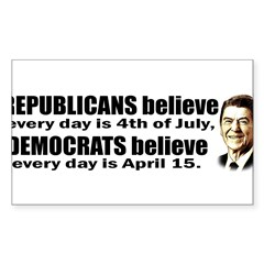 Reagan Quote - Republicans believe every day is Sticker (Rectangle 10 pk)