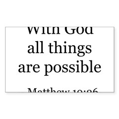 Matthew 19:26 Rectangle Sticker (Rectangle 10 pk)