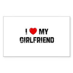 I * My Girlfriend Rectangle Sticker (Rectangle 10 pk)