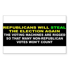 STEAL ELECTION... Sticker (Rectangle 10 pk)