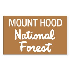 Mount Hood (Sign) National Fo Sticker (Rectangular Sticker (Rectangle 10 pk)