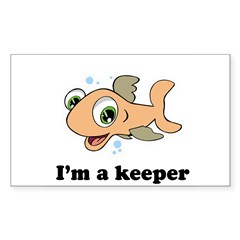 I'm a keeper / Baby Humor Rectangle Sticker (Rectangle 10 pk)