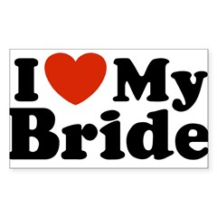 I Love My Bride Rectangle Sticker (Rectangle 10 pk)