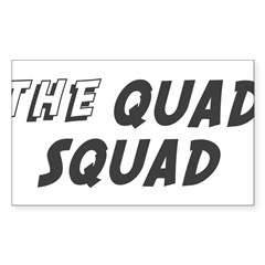 THE QUAD SQUAD Rectangle Sticker (Rectangle 10 pk)