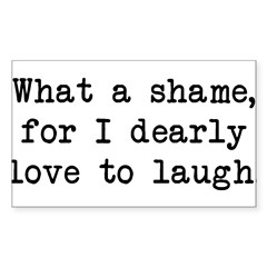 Dearly Love to Laugh Rectangle Sticker (Rectangle 10 pk)