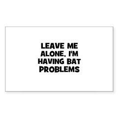 leave me alone, I'm having ba Sticker (Rectangular Sticker (Rectangle 10 pk)