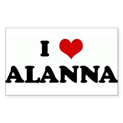 I Love ALANNA Rectangle Sticker (Rectangle 10 pk)