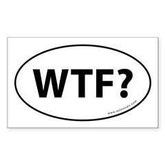 WTF? Auto Sticker -White (Oval) Sticker (Rectangle 10 pk)