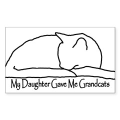 My Daughter Gave me Grandcat Sticker (Rectangle 10 pk)