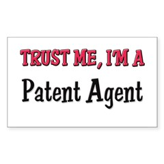 Trust Me I'm a Patent Agent Sticker (Rectangle 10 pk)