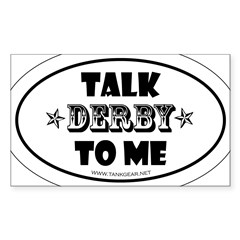 Talk Derby To Me 2 Oval Sticker (Rectangle 10 pk)