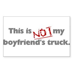 This is Not My Boyfriend's Truck Sticker (Rectangle 10 pk)