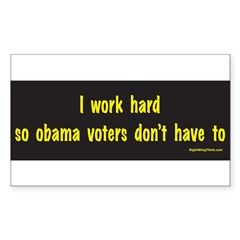 I Work Hard Sticker (Rectangle 10 pk)