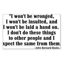 I WON'T BE WRONGED... Rectangle Sticker (Rectangle 10 pk)