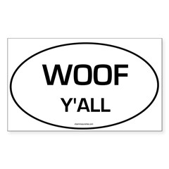 Woof Y'all (Oval) Sticker (Rectangle 10 pk)