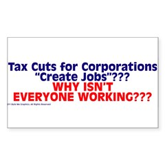 $4.99 Tax Cuts for Corporations Sticker (Rectangle 10 pk)